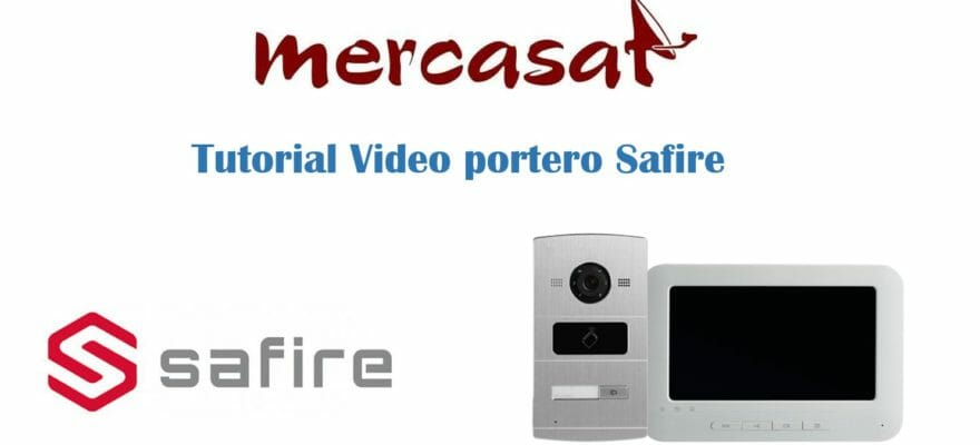 Tutorial Video Portero Safire